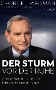 Cover-Bild zu George Friedman: Der Sturm vor der Ruhe (eBook) von Friedman, George