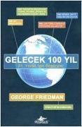 Cover-Bild zu Gelecek 100 Yil von Friedman, George