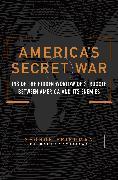 Cover-Bild zu America's Secret War (eBook) von Friedman, George