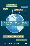 Cover-Bild zu The Next 100 Years (eBook) von Friedman, George