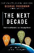 Cover-Bild zu The Next Decade (eBook) von Friedman, George