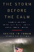 Cover-Bild zu The Storm Before the Calm von Friedman, George