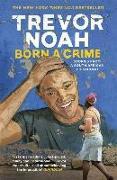 Born A Crime von Noah, Trevor