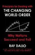 The Changing World Order von Dalio, Ray