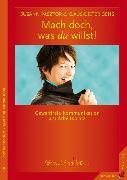 Cover-Bild zu Pásztor, Susann: Mach doch, was du willst (eBook)