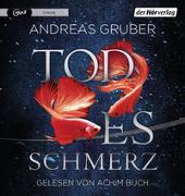 Todesschmerz von Gruber, Andreas