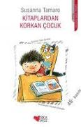 Cover-Bild zu Kitaplardan Korkan Cocuk von Tamaro, Susanna