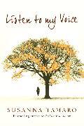 Cover-Bild zu Listen to My Voice (eBook) von Tamaro, Susanna