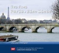 Cover-Bild zu Paris. Eine Liebe von Faes, Urs