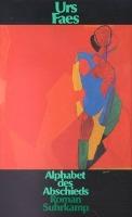 Cover-Bild zu Alphabet des Abschieds von Faes, Urs