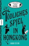 Cover-Bild zu Stevens, Robin: Tödliches Spiel in Hongkong