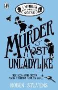 Cover-Bild zu Stevens, Robin: Murder Most Unladylike