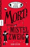 Cover-Bild zu Stevens, Robin: Mord unterm Mistelzweig