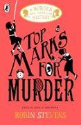 Cover-Bild zu Stevens, Robin: Top Marks For Murder (eBook)