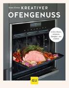 Cover-Bild zu Kreativer Ofengenuss von Christ, Sven Katmando