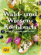 Cover-Bild zu Wald- und Wiesenkochbuch (eBook) von Dittmer, Diane
