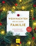 Cover-Bild zu Weihnachten für die ganze Familie von Brunner, Margarethe (Hrsg.)