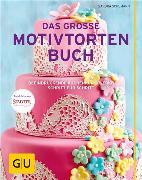 Cover-Bild zu Das große Motivtortenbuch (eBook) von Schumann, Sandra