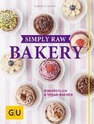 Cover-Bild zu Simply Raw Bakery von Danek, Gabriele
