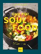 Cover-Bild zu One Pot Soulfood (eBook) von Schlimm, Sabine