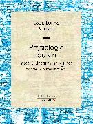 Cover-Bild zu Physiologie du vin de Champagne (eBook) von Bouvier, Philippe