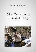 Cover-Bild zu Die Tote vom Zwieselberg von Peter Beutler