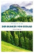 Cover-Bild zu Der Bunker von Gstaad (eBook) von Beutler, Peter
