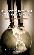 Cover-Bild zu Kenworthy, Nora (Hrsg.): Case Studies on Corporations and Global Health Governance