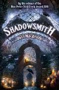 Cover-Bild zu Mackenzie, Ross: Shadowsmith (eBook)