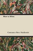 Cover-Bild zu Ross-MacKenzie, Constance: How to Mime