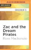 Cover-Bild zu Mackenzie, Ross: Zac and the Dream Pirates