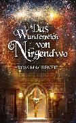 Cover-Bild zu MacKenzie, Ross: Das Wunderreich von Nirgendwo (eBook)