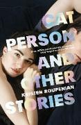 Cover-Bild zu Cat Person and Other Stories (eBook) von Roupenian, Kristen