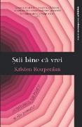 Cover-Bild zu Stii bine ca vrei (eBook) von Roupenian, Kristen