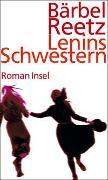Cover-Bild zu Reetz, Bärbel: Lenins Schwestern