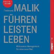 Cover-Bild zu Führen Leisten Leben (Audio Download) von Malik, Fredmund