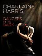 Cover-Bild zu Harris, Charlaine: Dancers in the Dark (eBook)