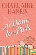 Cover-Bild zu Harris, Charlaine: Bone to Pick (eBook)