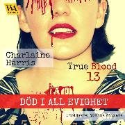 Cover-Bild zu Harris, Charlaine: Död i all evighet (Audio Download)