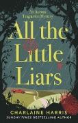 Cover-Bild zu Harris, Charlaine: All the Little Liars (eBook)