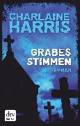 Cover-Bild zu Harris, Charlaine: Grabesstimmen (eBook)