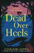Cover-Bild zu Harris, Charlaine: Dead Over Heels (eBook)