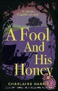 Cover-Bild zu Harris, Charlaine: A Fool and His Honey (eBook)