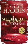 Cover-Bild zu Harris, Charlaine: Midnight, Texas - Geisterstunde (eBook)