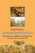 Cover-Bild zu Landwirtschaftlicher Kurs (eBook) von Steiner, Rudolf