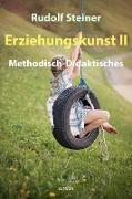 Cover-Bild zu Erziehungskunst II (eBook) von Steiner, Rudolf