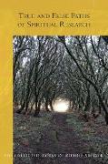 Cover-Bild zu True and False Paths of Spiritual Research (eBook) von Steiner, Rudolf