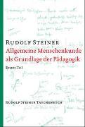 Cover-Bild zu Allgemeine Menschenkunde als Grundlage der Pädagogik von Steiner, Rudolf