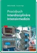 Cover-Bild zu Abdulla, Walied: Praxisbuch Interdisziplinäre Intensivmedizin (eBook)