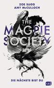 Cover-Bild zu THE MAGPIE SOCIETY - Die Nächste bist du von Sugg alias Zoella, Zoe